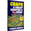 Craps - A Smart Shooter's Guide